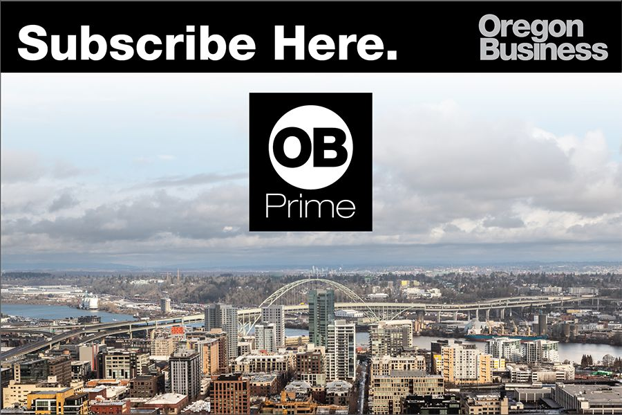 OB Prime: Experience the best Oregon Business has to offer